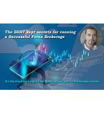 The best kept secrets for running a successful forex brokerage
