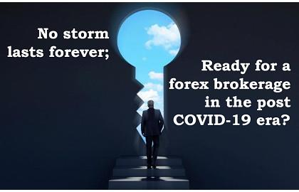 Ready for a forex brokerage in the post COVID-19 era?