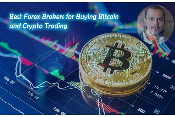 Best Forex Brokers for Bitcoin and Crypto Trading in 2021